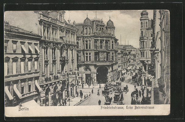 AK Berlin, Friedrichstrasse, Ecke Behrenstrasse, Panopticum mit Pferdebahn u. Kutschen 0