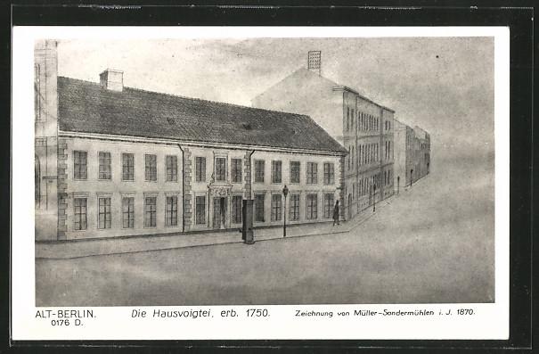 AK Berlin, Die Hausvogtei, erb. 1750 0