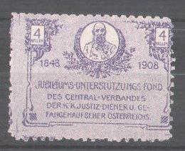 Reklamemarke Jubiläums-Unterstützung-Fond des Zentral-Verbandes des K.K. Justitz-Diener 1848-1908, Kaiser Franz Josef I. 0