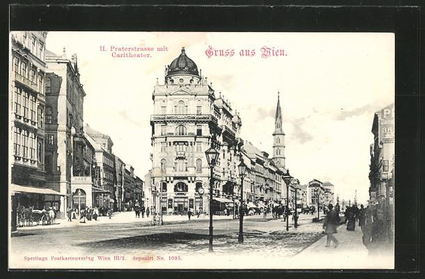 AK Wien, Praterstrasse mit Carltheater und Pferdekutschen 0