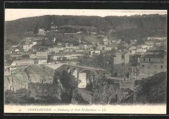 AK Constantine, Faubourg et Pont El-Kantara 0