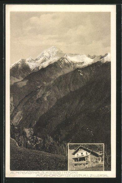 AK Astegg i. Zillertal, Alpengasthof Astegg mit Ahornspitze