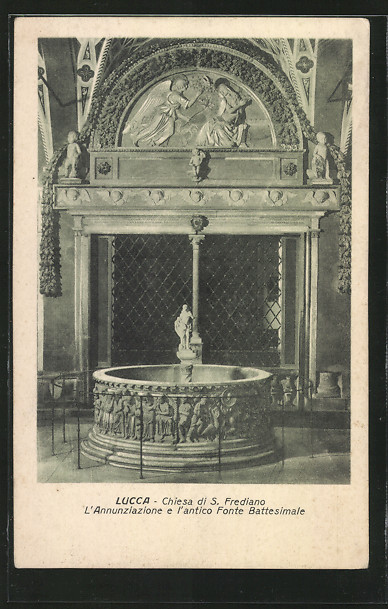 AK Lucca, Chiesa di S. Frediano, L'Annunziazione l'antico Fonte Battesimale