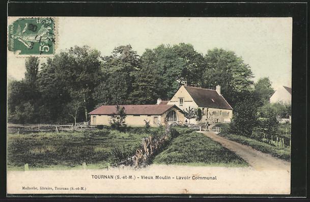 AK Tournan, Vieux Moulin, Lavoir Communal