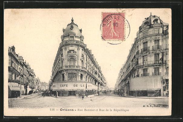 AK Orléans, la rue Bannier et la rue de la République, le café de la Rotonde et le bar du Martroi