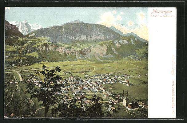 AK Meiringen, Gesamtansicht vom Hügel aus mit Well u. Wetterhorn