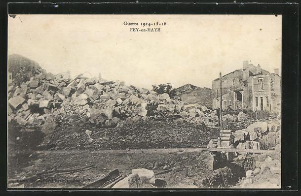 AK Fey-en-Have, Teilansicht mit Trümmern, Guerre 1914-16