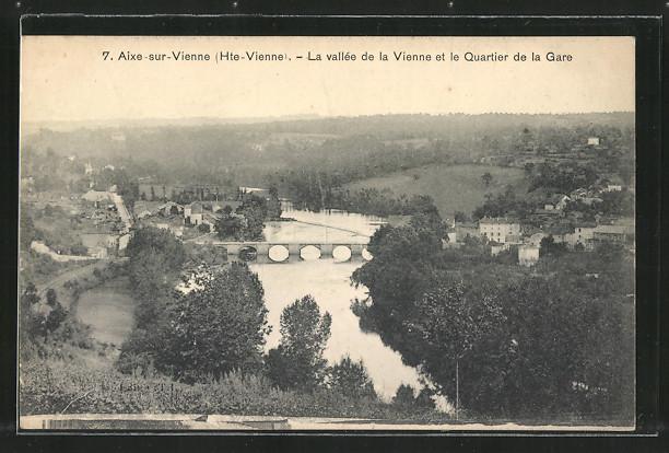 AK Aixe-sur-Vienne, la vallée de la Vienne et le quartier de la Gare