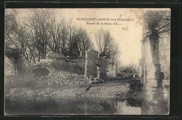AK Elincourt-Sainte-Marguerite, Ruines de la ferme