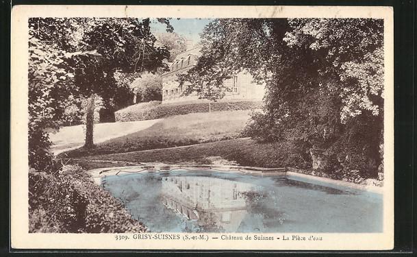 AK Grisy-Suisnes, Chateau de Suisnes, La Piece d'eau