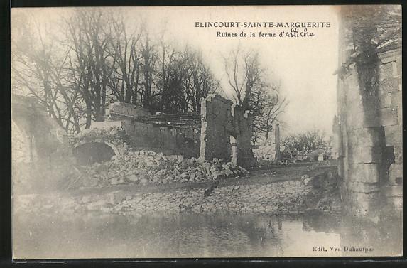 AK Elincourt-Sainte-Marguerite, Ruines de la ferme d'Attiche