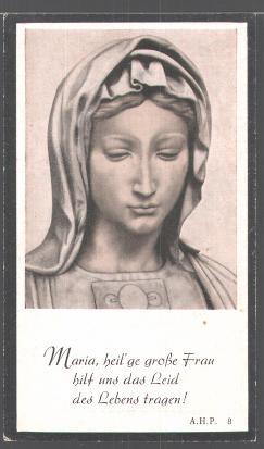 <b>...</b> Sterbebild <b>Maria Baumgartner</b> geb. Sattich, ehem. - Sterbebild-Maria-Baumgartner-geb-Sattich-ehem-Gastwirtin-in-Ueberacker-1877-1958-Jungfrau-Maria-rueckseitig