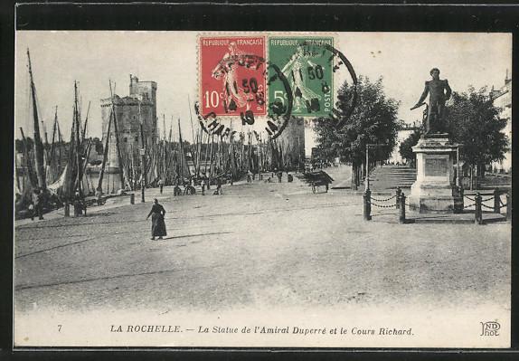 AK La Rochelle, La Statue de l'Amiral Duperré et le Cours Richard