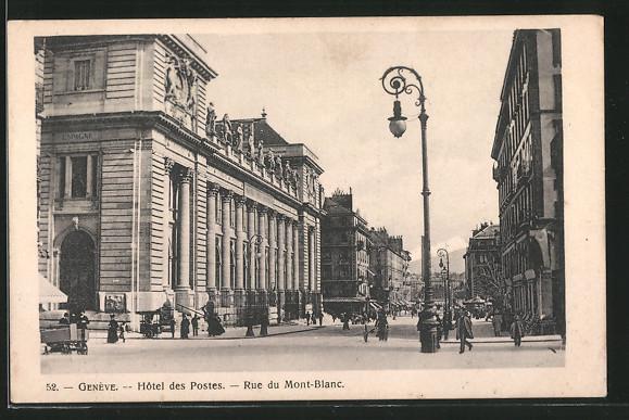 AK Geneve, Hotel des Postes, Rue du Mont-Blanc