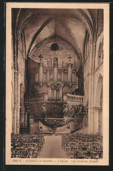 AK Luxeuil les Bains, L'Eglise, Les Grandes Orgues, Orgel