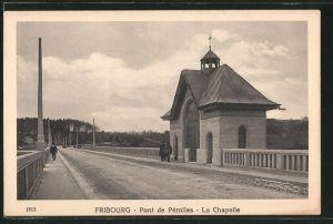 AK Fribourg, Pont de Perolles, La Chapelle