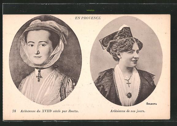 AK Arles, Arlesienne du XVIIIe siecle, Arlesienne de nos jours