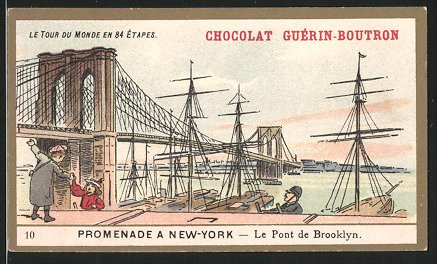 Sammelbild Paris, Chocolat Guerin-Boutron, New York City, Partie an der Brooklyn-Bridge