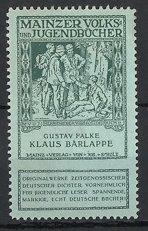 Reklamemarke Mainzer Volks-und Jugendbücher vom Scholz-Verlag, Mainz, Gustav Falke: Klaus Bärlappe, Wanderer im Wald
