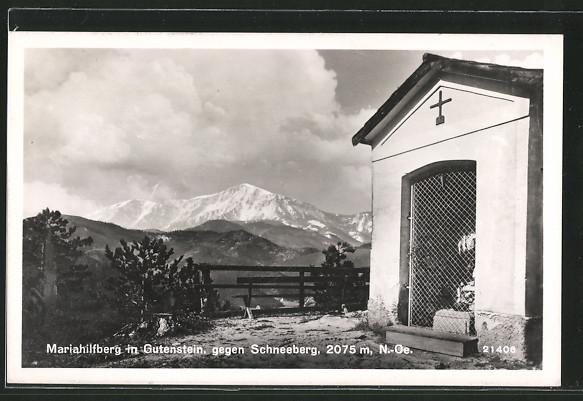AK Mariahilfberg in Gutenstein, Partie a einer Kapelle, Blick gegen Schneeberg