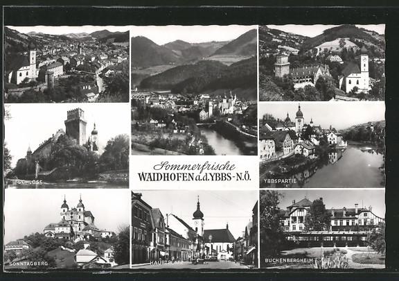 AK Waidhofen a. d. Ybbs, Schloss, Sonntagberg, Hauptplatz, Buchenbergheim, Ybbspartie