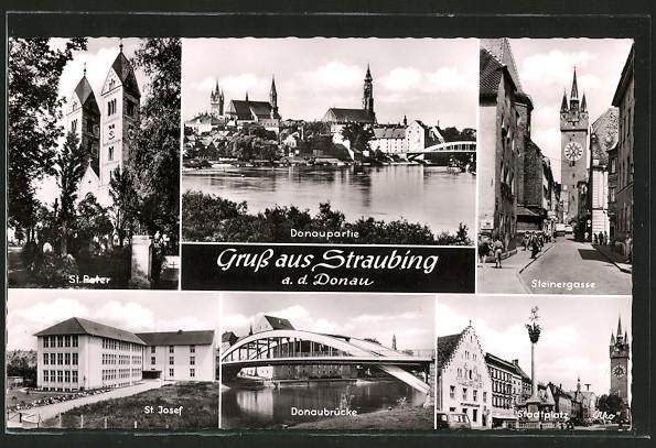 AK Straubing, St. Peter, St. Josef, Steinergasse, Stadtplatz, Donaubrücke