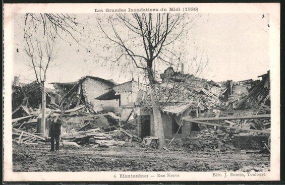 AK Montauban, Rue Neuve, durch Hochwasser zerstörte Gebäude 1930