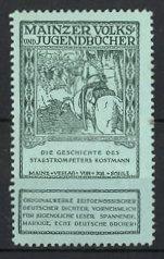 Reklamemarke Volks-und Jugendbücher vom Scholz-Verlag, Mainz, Die Geschichte des Stabstrompeters Kostmann