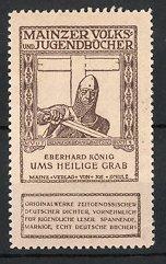 Reklamemarke Volks-und Jugendbücher vom Scholz-Verlag, Mainz, Eberhard König: Ums Heilige Grab