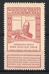 Reklamemarke Volks-und Jugendbücher vom Scholz-Verlag, Mainz, Eberhard König: Um heilige Grab