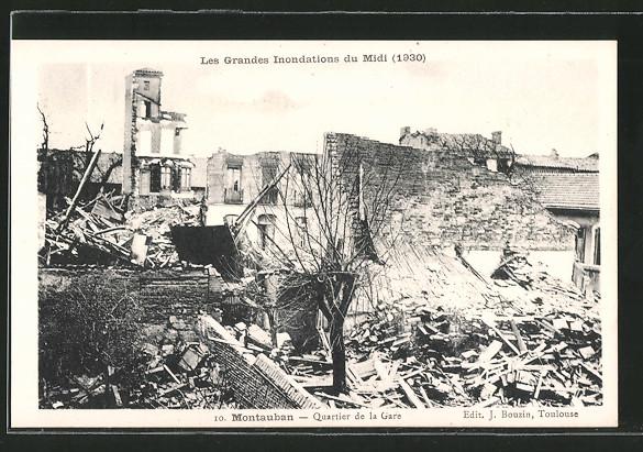 AK Montauban, Quartier de la Gare, Les Grandes Inondations du Midi 1930, zerstörte Häuser