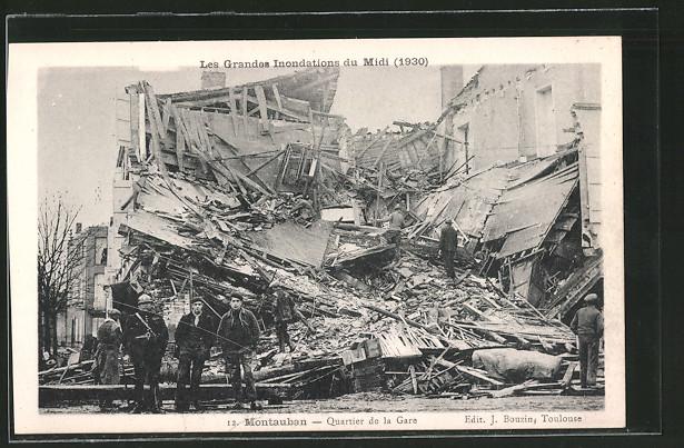 AK Montauban, Quartier de la Gare, Les Grandes Inondations du Midi 1930, Trümmer nach Hochwasser