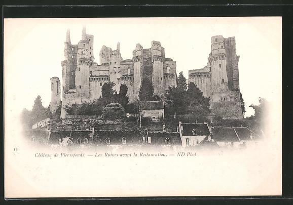 AK Pierrefonds, Le Château, Les Ruines avant la Restauration