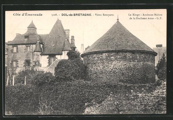 AK Dol-de-Bretagne, Vieux Remparts, Le Kingo, Ancienne Maison de la Duchesse Anne