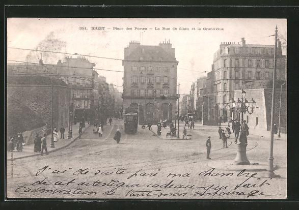 AK Brest, place des Portes, la rue de Siam et la grand' rue, Strassenbahn