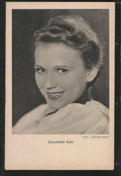 AK Schauspielerin Geraldine Katt lächelnd in Kamera schauend
