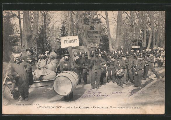 AK Aix-en-Provence, carnaval, le corso, un fût-mixte, nous sommes tous mineurs