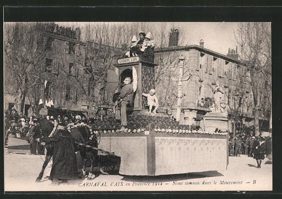 AK Aix-en-Provence, carnaval 1922, nous sommes dans le mouvement
