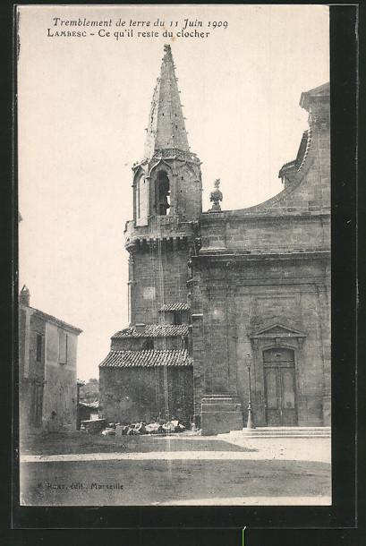AK Lambesc, tremblement de terre du 11 Juin 1909, ce qu' il reste du clocher, nach dem Erdbeben