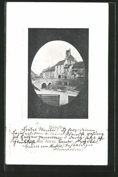 Präge-AK Aarau, Blick zum Halderthor