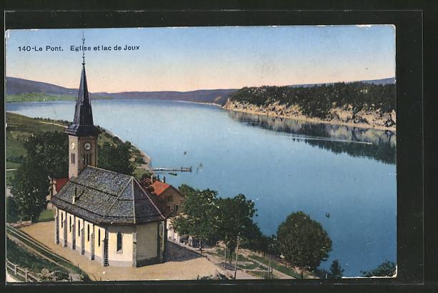 AK Le Pont, l'église et le lac de Joux