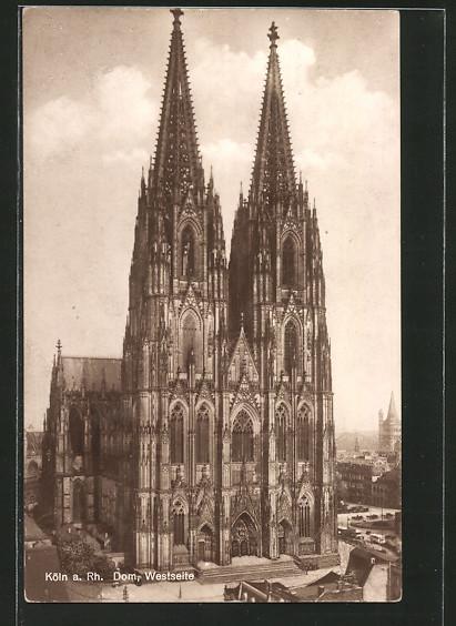 AK Köln, Der Kölner Dom, Blick auf den Dom von Westen aus