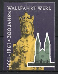 Reklamemarke Werl, 300 Jahre Wallfahrtskirche 1961, Wallfahrtskirche und Marienbildnis