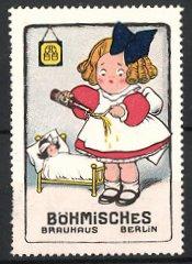 Reklamemarke Böhmisches Brauhaus Berlin, Mädchen verabreicht kranker Puppe Bier, Firmenlogo