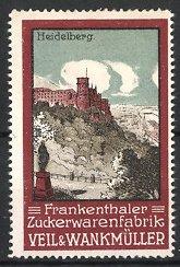 Reklamemarke Frankenthaler Zuckerwarenfabrik Veil & Wankmüller, Blick auf das Heidelberger Schloss