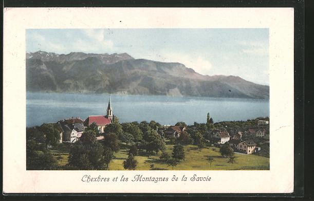 AK Chexbres, et les Montagnes de la Savoie, Ortsansicht mit Bergen und See