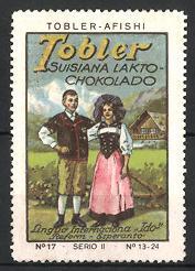 Reklamemarke Tobler Suisiana Lakto Chokolado, Tobler Afishi, Trachtenpaar aus der Schweiz