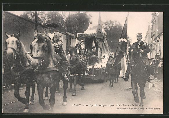 AK Nancy, Cortège Historique, Le Char de la Bataille, 1909