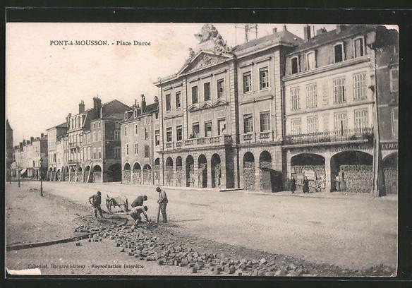 AK Pont-à-Mousson, Place Duroc, Strassenbauarbeiten