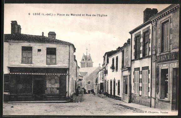 AK Legé, Place du Marché et Rue de l'Eglise
